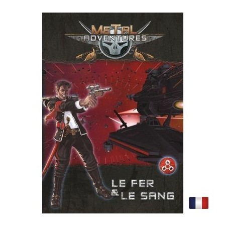 METAL ADVENTURES - Le fer & le sang