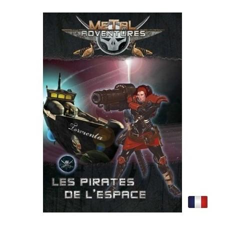 METAL ADVENTURES - Les pirates de l'espace