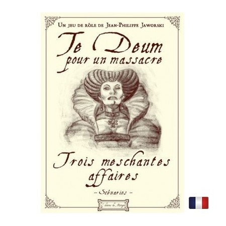 TE DEUM - 3 méschantes affaires